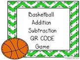Basketball Addition Subtraction with QR Codes Game March Madness