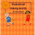 Basketball Making Words
