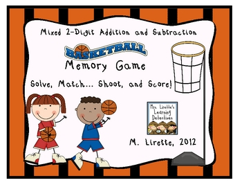 Basketball Math Memory Game- Mixed 2 Digit Addition and Su