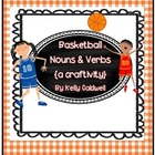 Basketball Nouns &amp; Verbs {a craftivity}