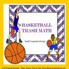 Basketball Trash Math Special Needs Education/ELD Game