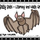 Batty Bats Literacy and Math Unit - Common Core Aligned