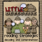 Be A Reading Detective with Comprehension and Decoding Strategies