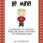 Be Mine! {A Collection of Activities for Valentine&#039;s Day!}