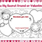 Be My Secret Friend or Valentine