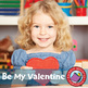 Be My Valentine Gr. PK-1