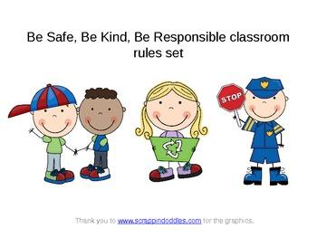 Be Safe, Be Kind, Be Responsible