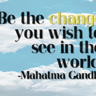 &quot;Be The Change...&quot; Gandhi Quote Motivational Poster