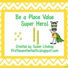 Be a Place Value Super Hero Bundle!