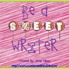 Be a SWEET Writer! Classroom Display