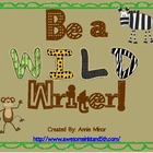 Be a WILD Writer! Classroom Display (Safari Themed)