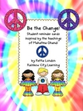 Be the Change! Student Reminder Cards Inspired by the Teac