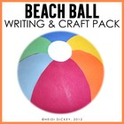 Beach Ball Craftivity: Back-to-School & End of Year
