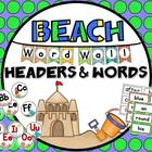 Beach Themed Word Wall Headers & 220 Word Wall Words {Editable}