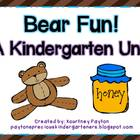 Bear Fun! Kindergarten Unit - Common Core Aligned!