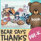 Bear Says Thanks: A PreK Speech/Language Companion Pack(ca