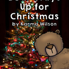 Bear Stays Up for Christmas: A Common Core Book Study