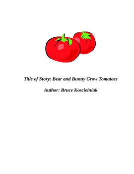 Bear and Bunny Grow Tomatoes Lesson Plan