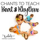 Beat vs. Rhythm: A collection of chants for teaching both!