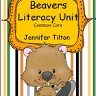 Beavers Literacy Unit - Common Core