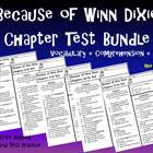Because of Winn Dixie Chapter Test Bundle-Vocabulary-Comp.