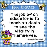 Bee Inspired: Encouraging Quotes for Teachers {FREEBIE}