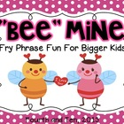 Bee Mine: Fry Phrase Fun for Bigger Kids