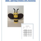 Bee: Spring/Insect/Literature Art Activity