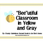 Bee Theme Classroom Set in Yellow and Gray