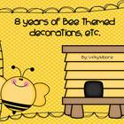 Bee Themed resources/decorations, etc. for your classroom