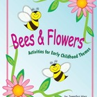 Bees & Flowers: Activities for Preschool & Early Childhood Themes