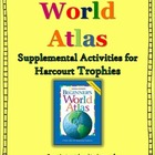 Beginner&#039;s World Atlas- Harcourt Trophies Supplemental Act