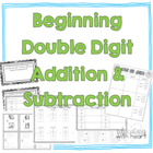 Beginning Double Digit Addition and Subtraction