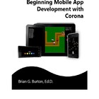 Beginning Mobile App Development with Corona eTextbook