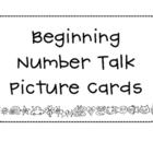 Beginning Number Talk Cards