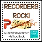 Beginning Recorder Method Book Coordinating PPT - &quot;Recorde