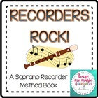 Beginning Recorder Method Book - &quot;Recorders Rock&quot; for Sopr