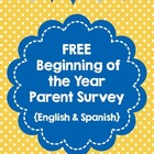 Beginning of the School Year Parent Survey (Spanish and English)