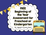Beginning of the Year Assessment for Preschool or Kindergarten