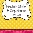 Beginning of the Year Teacher Packet (Flowers & Polka Dots)