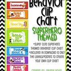 Behavior Clip Chart: Superhero Themed