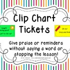 Behavior Clip Chart Tickets~ Nonverbal Praise or Reminders