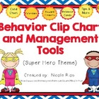 Behavior Clip Chart and Management Tools - Super Heroes {E