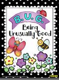 Behavior Incentive System:  B.U.G.