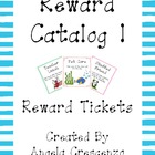 Behavior Management Reward Catalog I Reward Tickets