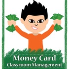 Behavior Management Through Money Cards