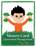 Money Card Classroom Management