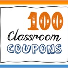 Behavior Reward Coupons (100) for Classroom Management (PBIS)