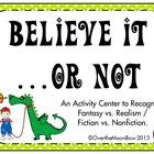 Believe It ...or Not Fantasy/Realism Activity Center