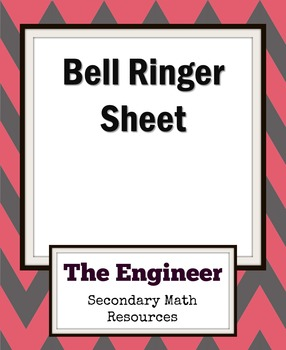 Bell Work Sheet / Bell Ringer Sheet / Do Now Sheet - Asses